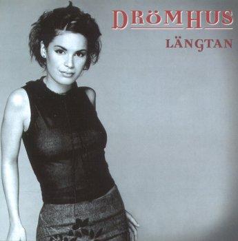 Längtan (1999) el segundo album de Drömhus