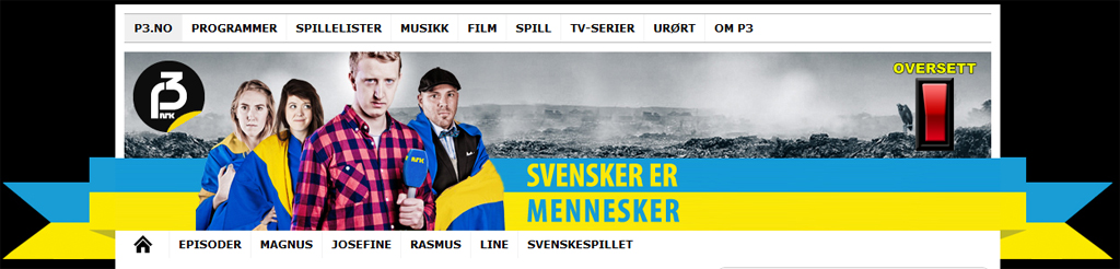 Svensker er mennesker / Los suecos son humanos